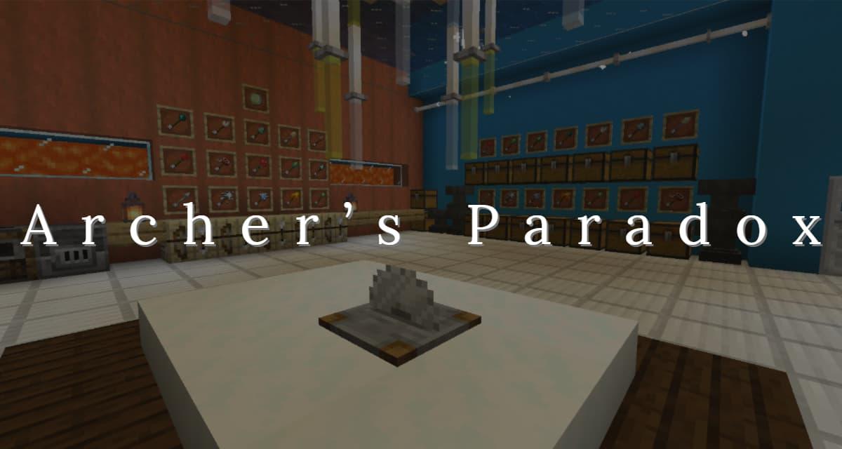 [Mod] Archer's Paradox – 1.14.4 → 1.15.2