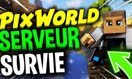 PixWorld – Présentation Serveur Minecraft Survie 1.15