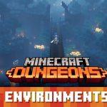 Minecraft Dungeons : les Environnements