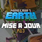 Minecraft Earth : Mise à jour R13