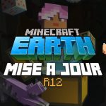 Minecraft Earth : Mise à jour R12