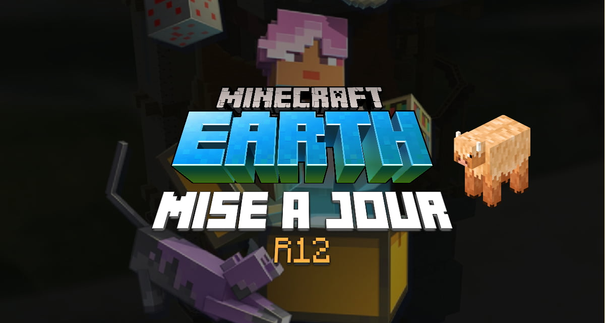 Minecraft Earth : Mise à jour R12