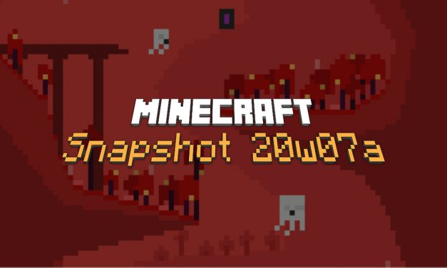 Snapshot 20w07a : Minecraft 1.16