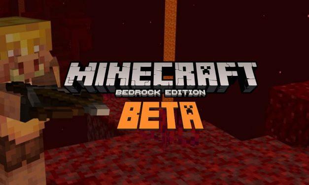 Minecraft Bedrock Edition Bêta : Mise à jour du Nether