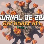 Journal de bord Partie 1 : Coronacraft
