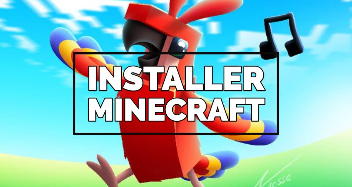 Comment installer Minecraft ?