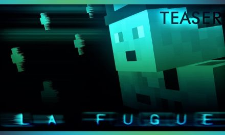 La Fugue | TEASER (Minecraft Machinima)