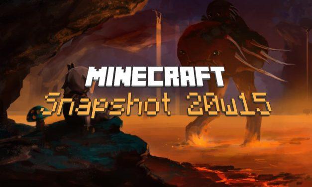 Snapshot 20w15a : Minecraft 1.16