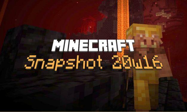 Snapshot 20w16a : Minecraft 1.16