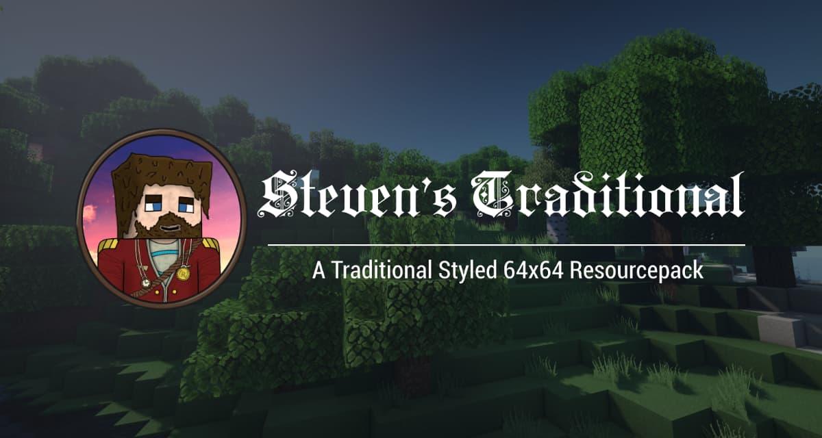 Steven's Traditional – Le Pack de Textures de Laink & Terracid de Wankil Studio – 1.12 → 1.16