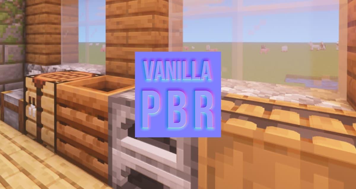 Vanilla PBR – Pack de Textures – 1.14 / 1.15 / 1.16