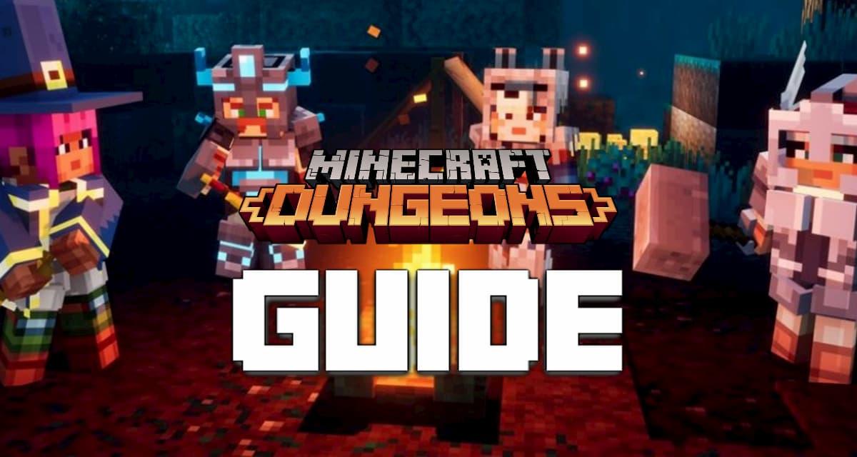 Minecraft Dungeons : 21 conseils et astuces pour les débutants