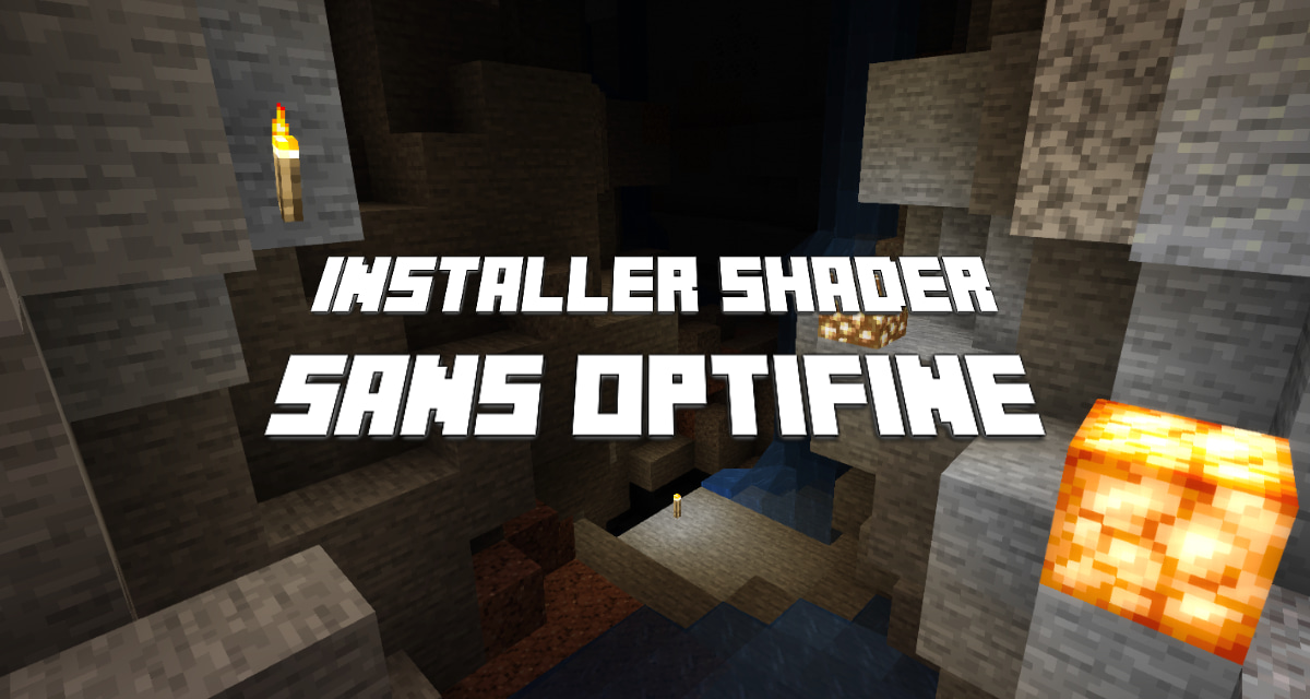installer shader minecraft sans optifine