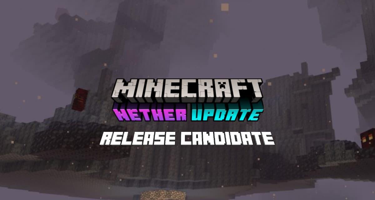 Minecraft 1.16 : Date de sortie et Release Candidate