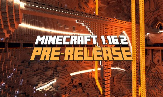 Minecraft 1.16.2 : Pre Release 1, 2, 3 et RC 1