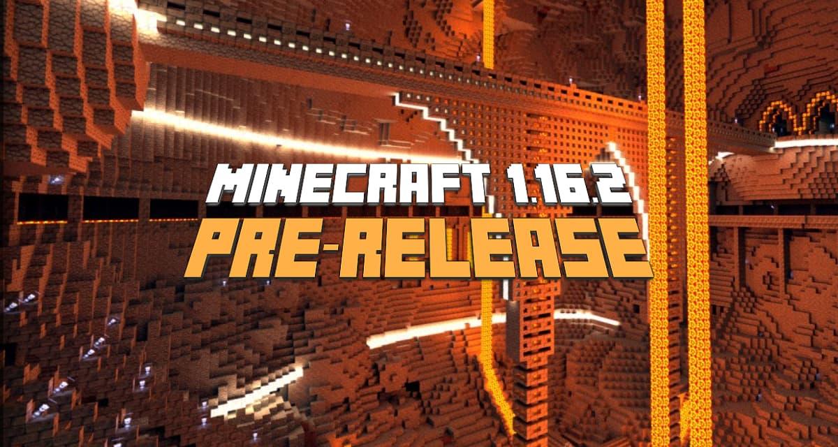 Minecraft 1.16.2 : Pre Release 1, 2, 3 et RC 2