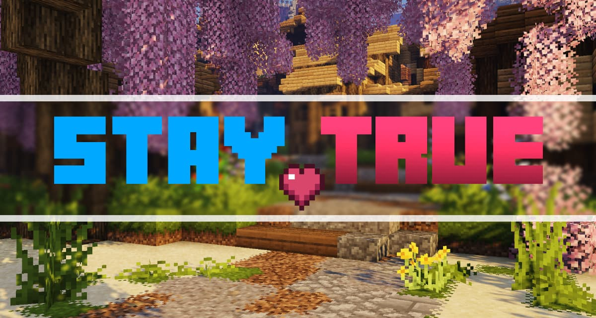 Stay True – Pack de Textures – 1.14 → 1.16