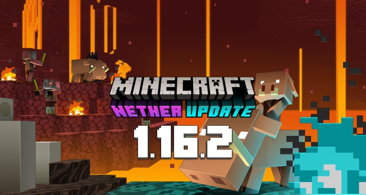 Minecraft 1.16.2