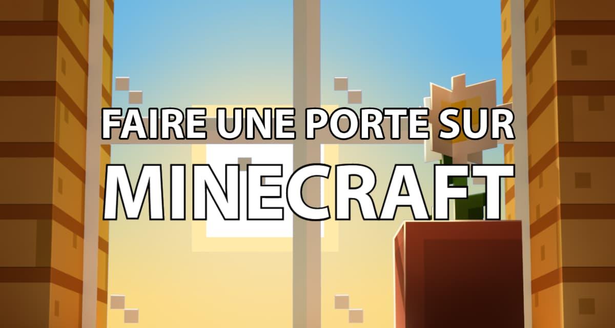 Comment faire une porte sur Minecraft ?