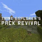 Thine Explorer's Pack Revival – Pack de Textures – 1.15 → 1.16