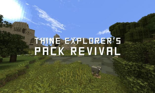 Thine Explorer's Pack Revival – Pack de Textures – 1.15 → 1.16