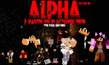 Alpha, une série Minecraft d'Evol Originel