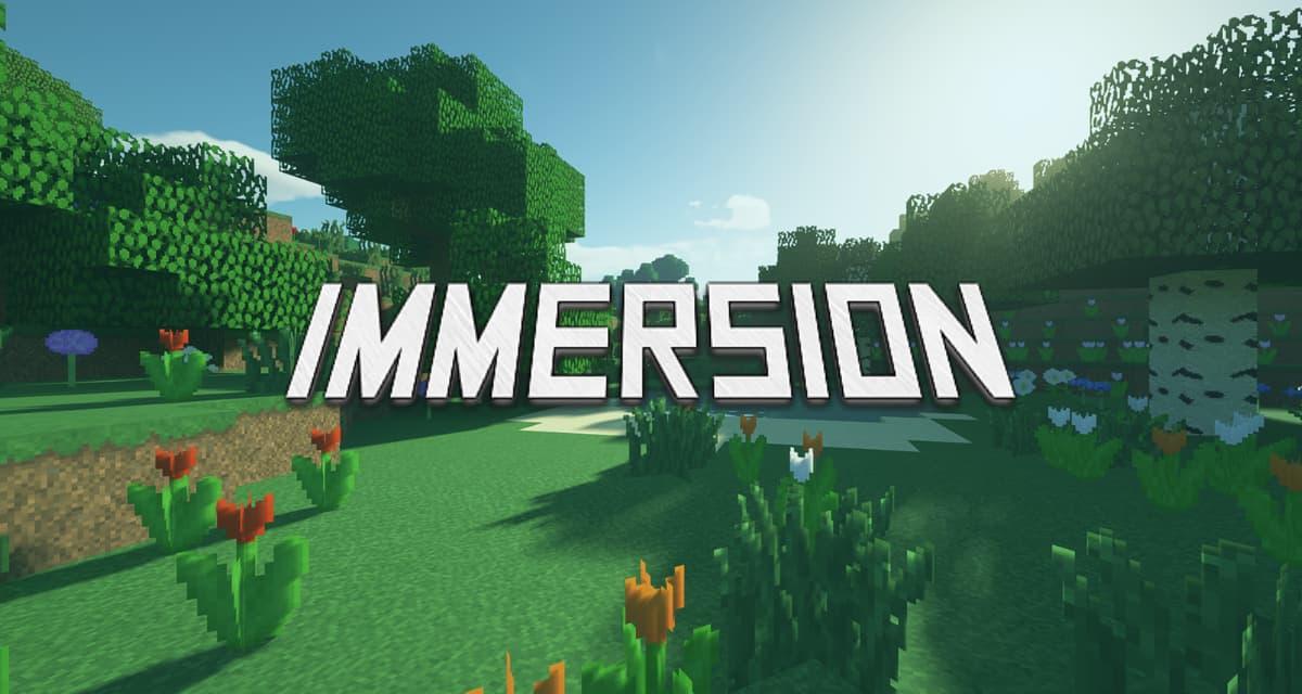 Immersion – Pack de Textures – 1.7 → 1.16