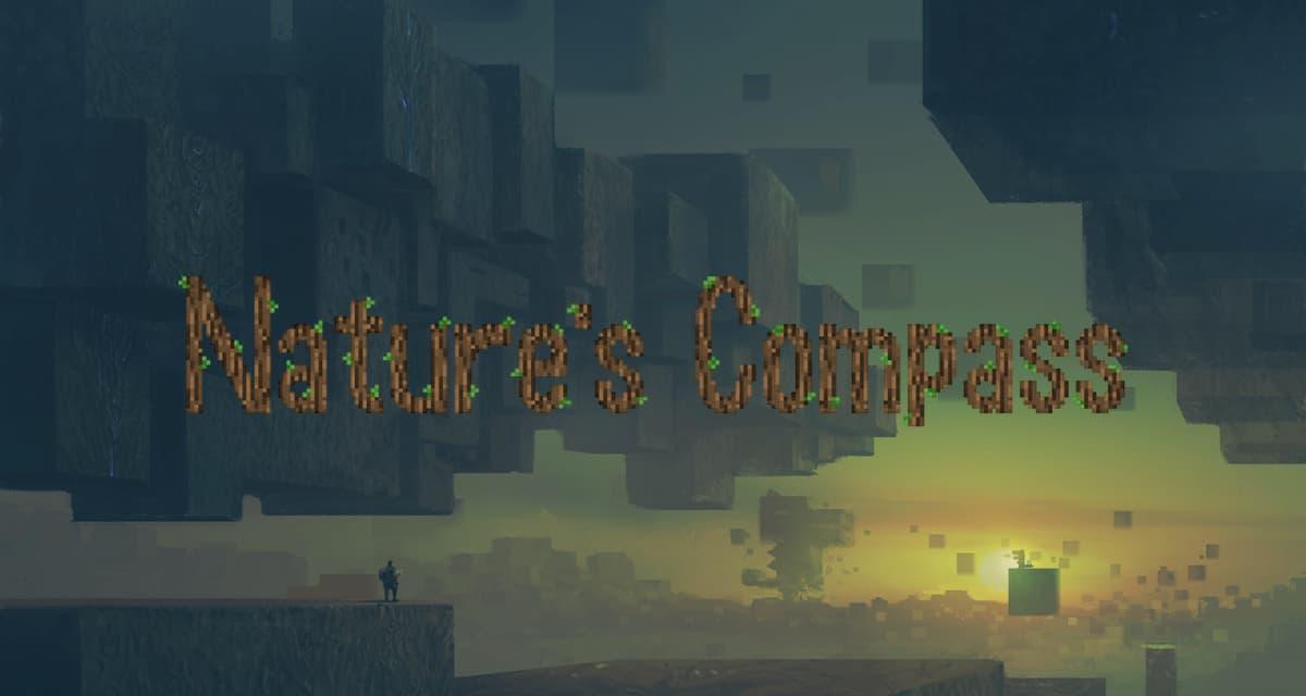 Nature's Compass – Mod – 1.7.10 → 1.16.4