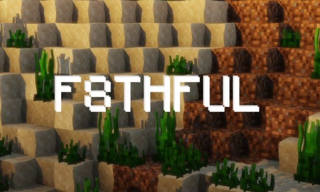 F8thful – Pack de Textures – 1.13 → 1.17