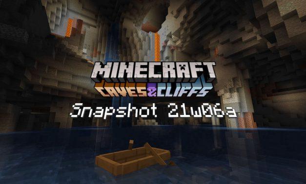 Snapshot 21w06a – Minecraft 1.17 : nouvelle génération des caves
