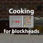 Cooking for Blockheads – Mod – 1.7.10 → 1.16.5