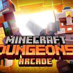 Minecraft Dungeons aura sa borne d'arcade