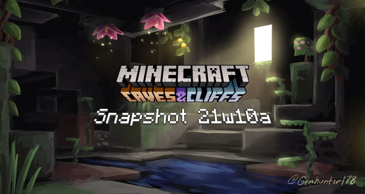 Snapshot 21w10a – Minecraft 1.17 : cavernes luxuriantes et OpenGL Core 3.2