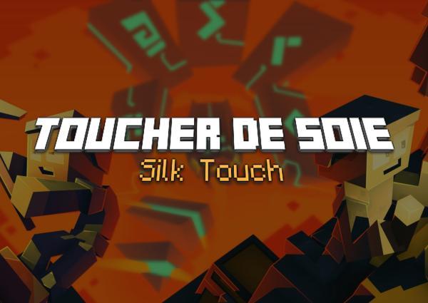 toucher de soie silk touch enchantement minecraft