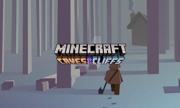 La mise à jour 1.17 de Minecraft sera scindée en 2 parties