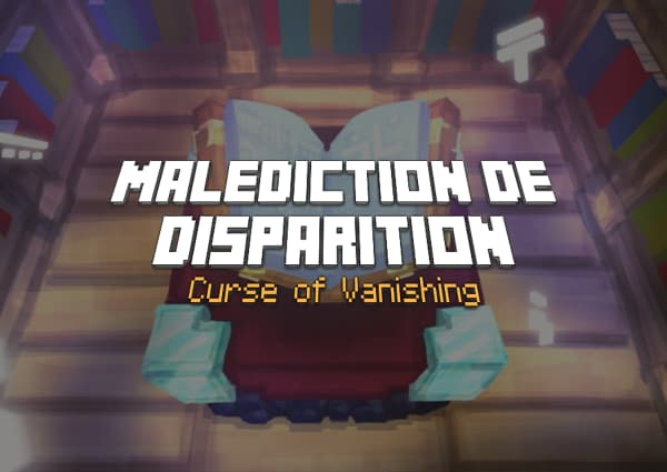 Malédiction de disparition / Curse of Vanishing – Enchantement Minecraft