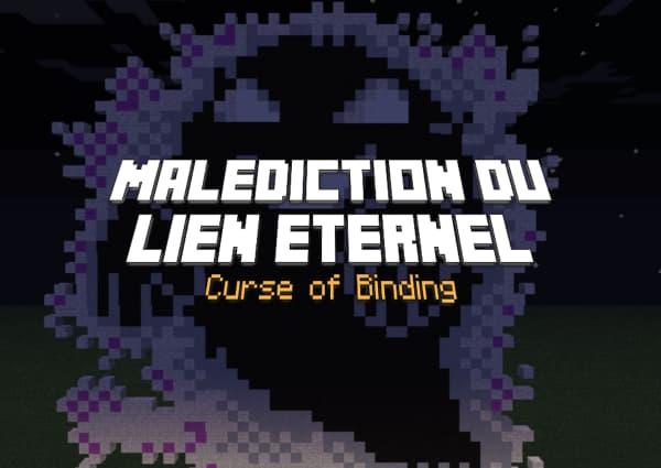 Malédiction du lien éternel / Curse of Binding – Enchantement Minecraft