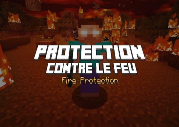 protection contre le feu fire protection enchantement minecraft