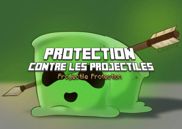 Protection contre les projectiles / Projectile protection – Enchantement Minecraft