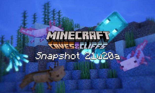 Snapshot 21w20a – Minecraft 1.17 : correction de bugs et changements mineurs