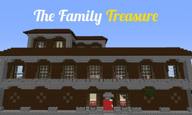 The Family Treasure – Map Minecraft