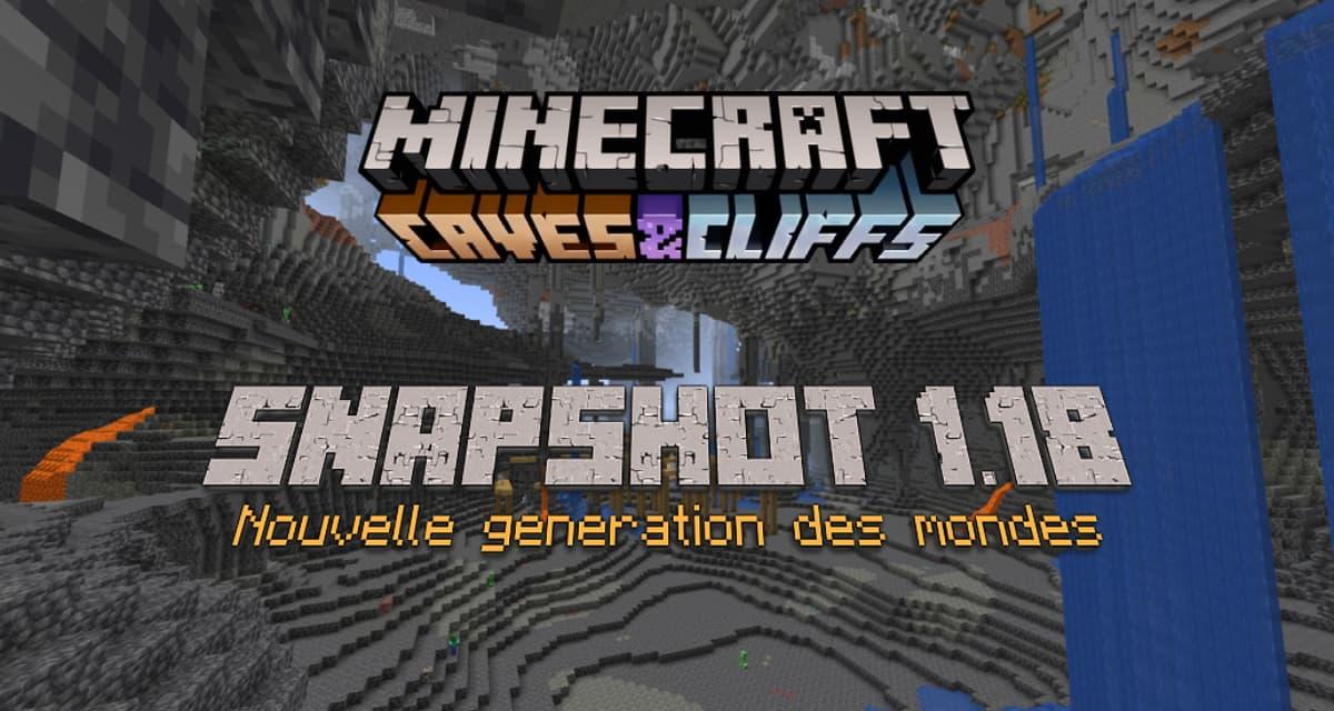 Minecraft 1.18 : Snapshot n°2 – Caves & Cliffs Partie II – Nouvelle génération des terrains