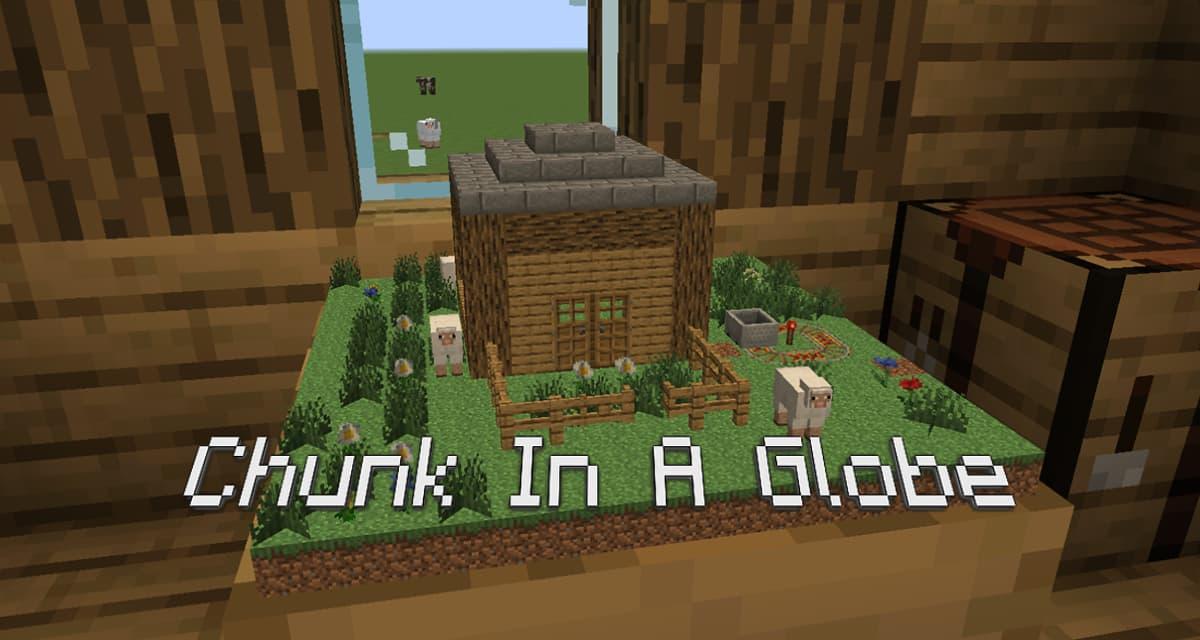 Chunk in a globe – Mod – 1.15 → 1.16