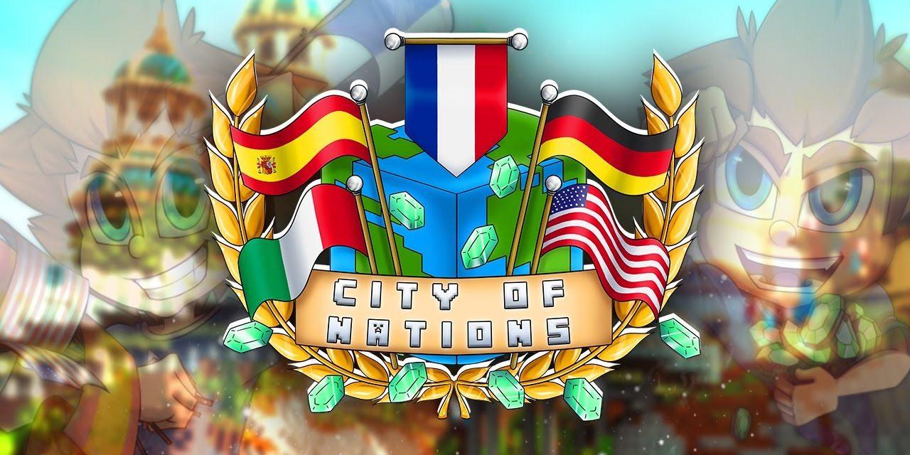 City of Nations – Événement Minecraft organisé par Siphano