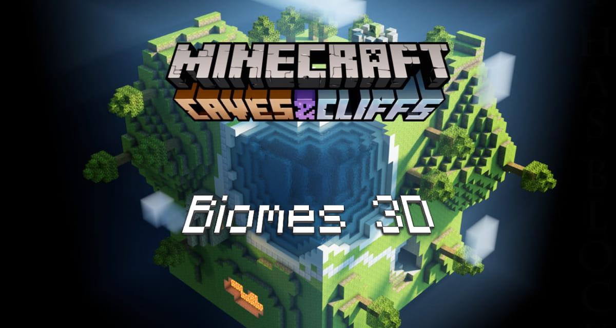 Les biomes en 3D de la mise à jour 1.18 de Minecraft