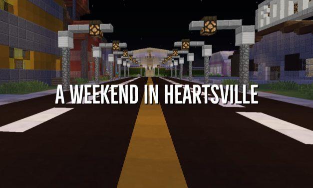 A Weekend in Heartsville – Map Minecraft – 1.9