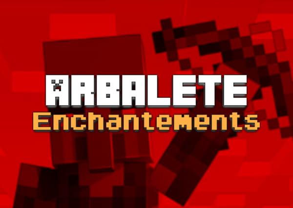 liste enchantement arbalète minecraft
