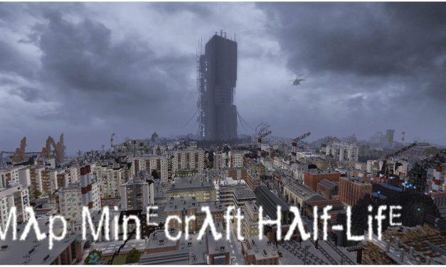Une Map Half-life 2 sur Minecraft – 1.16+