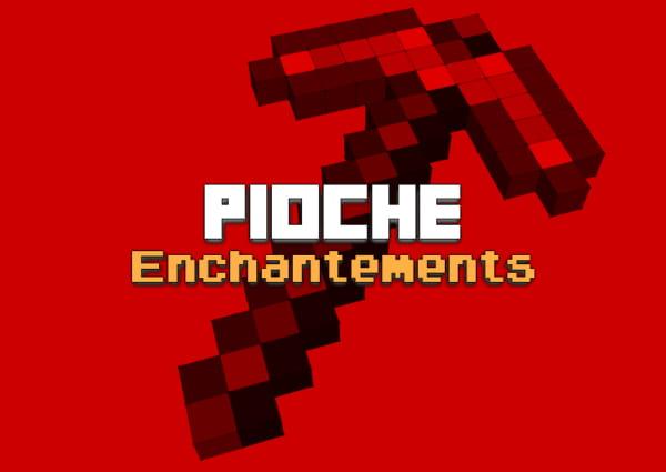 pioche liste enchantement Minecraft