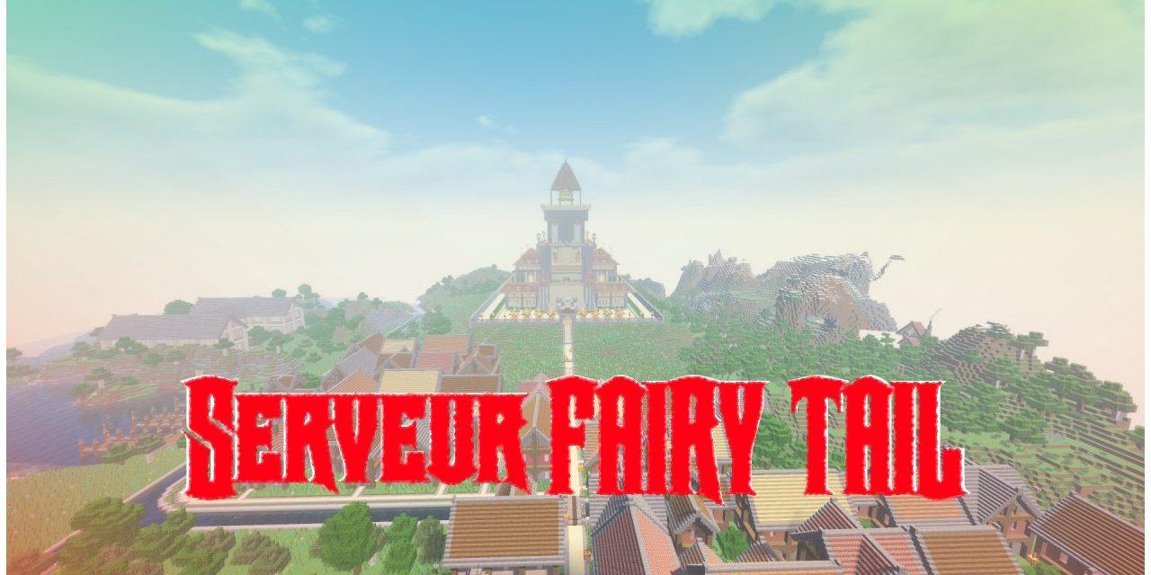Un serveur Fairy Tail sur Minecraft ! – 1.15.2
